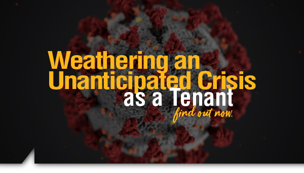 , Weathering an Unanticipated Crisis as a Tenant