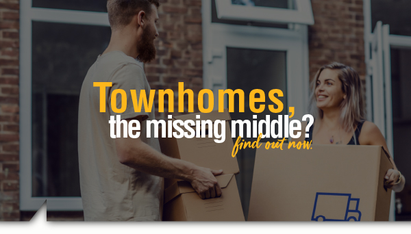 Townhomes, the missing middle?